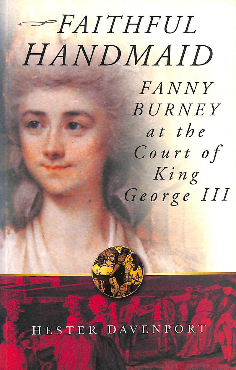 Image for Faithful Handmaid: Fanny Burney at the Court of King George III