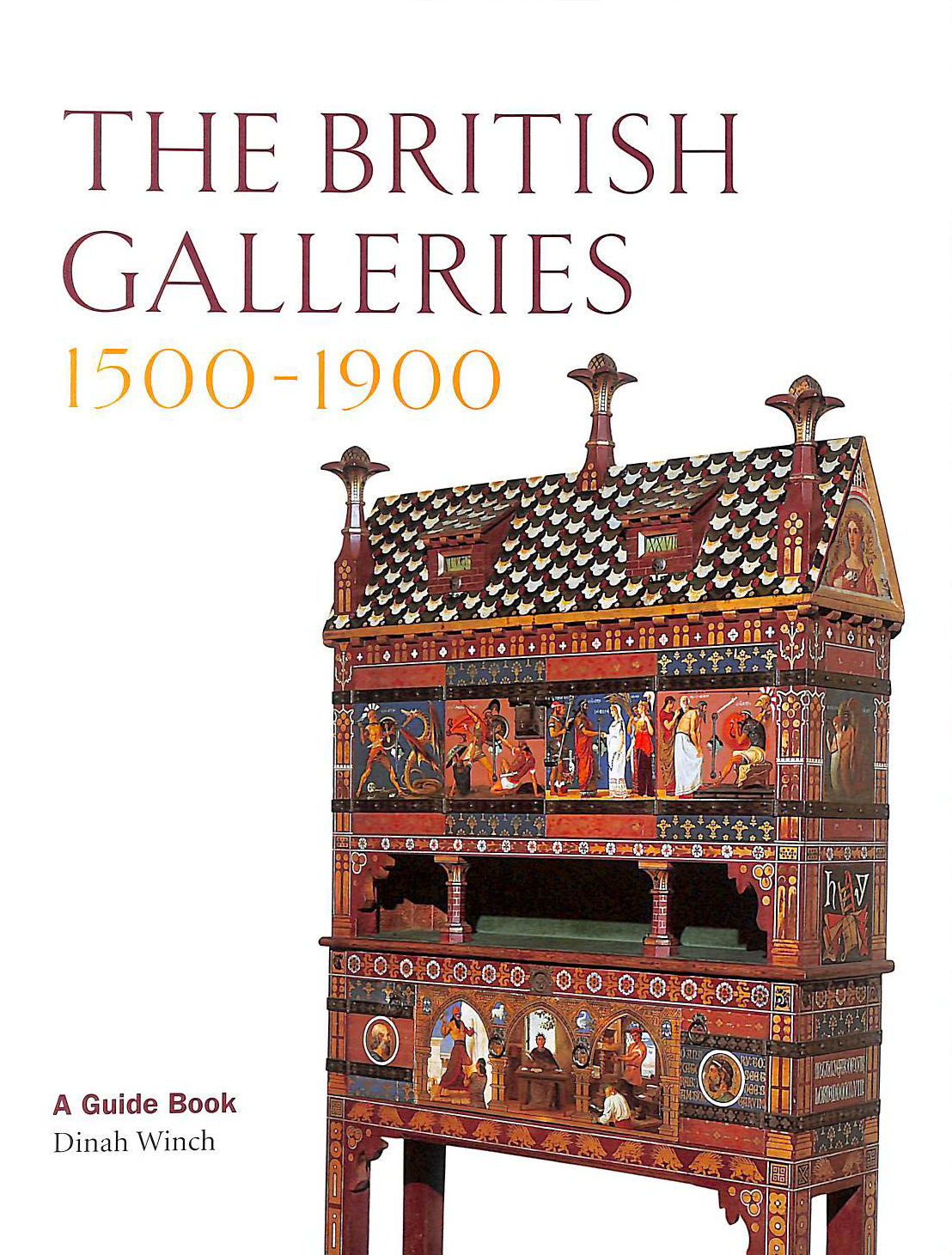 Image for The British Galleries 1500-1900. A Guide Book. (Victoria & Albert Museum).