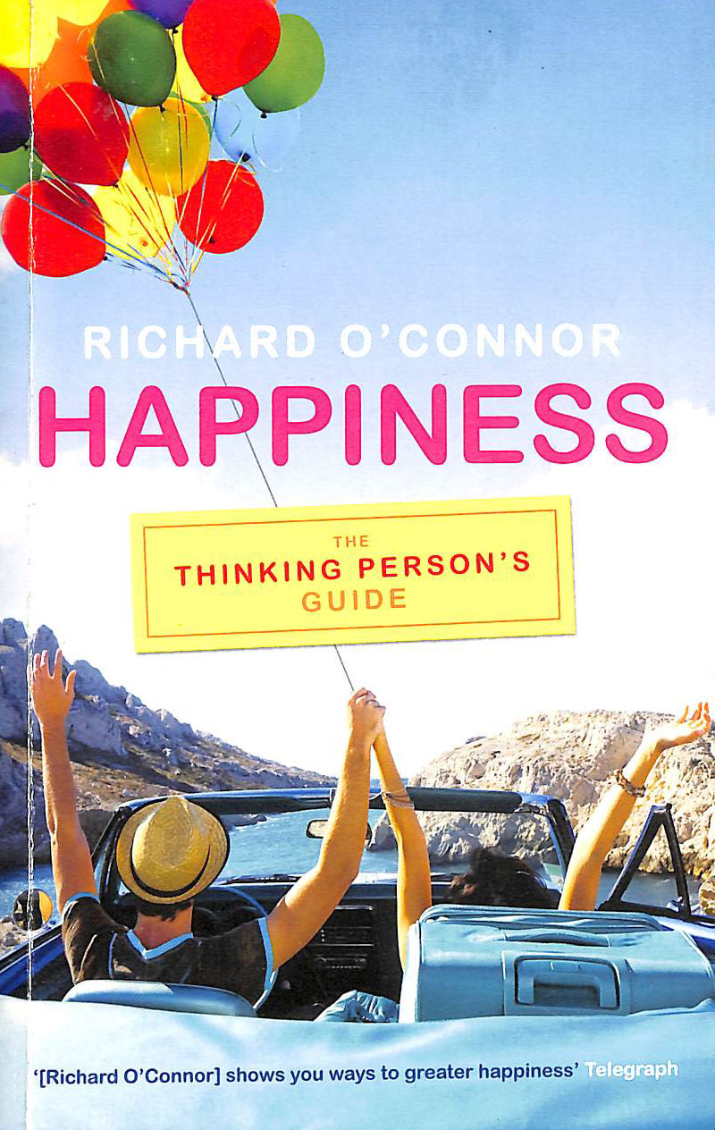 Image for Happiness: The Thinking Person's Guide