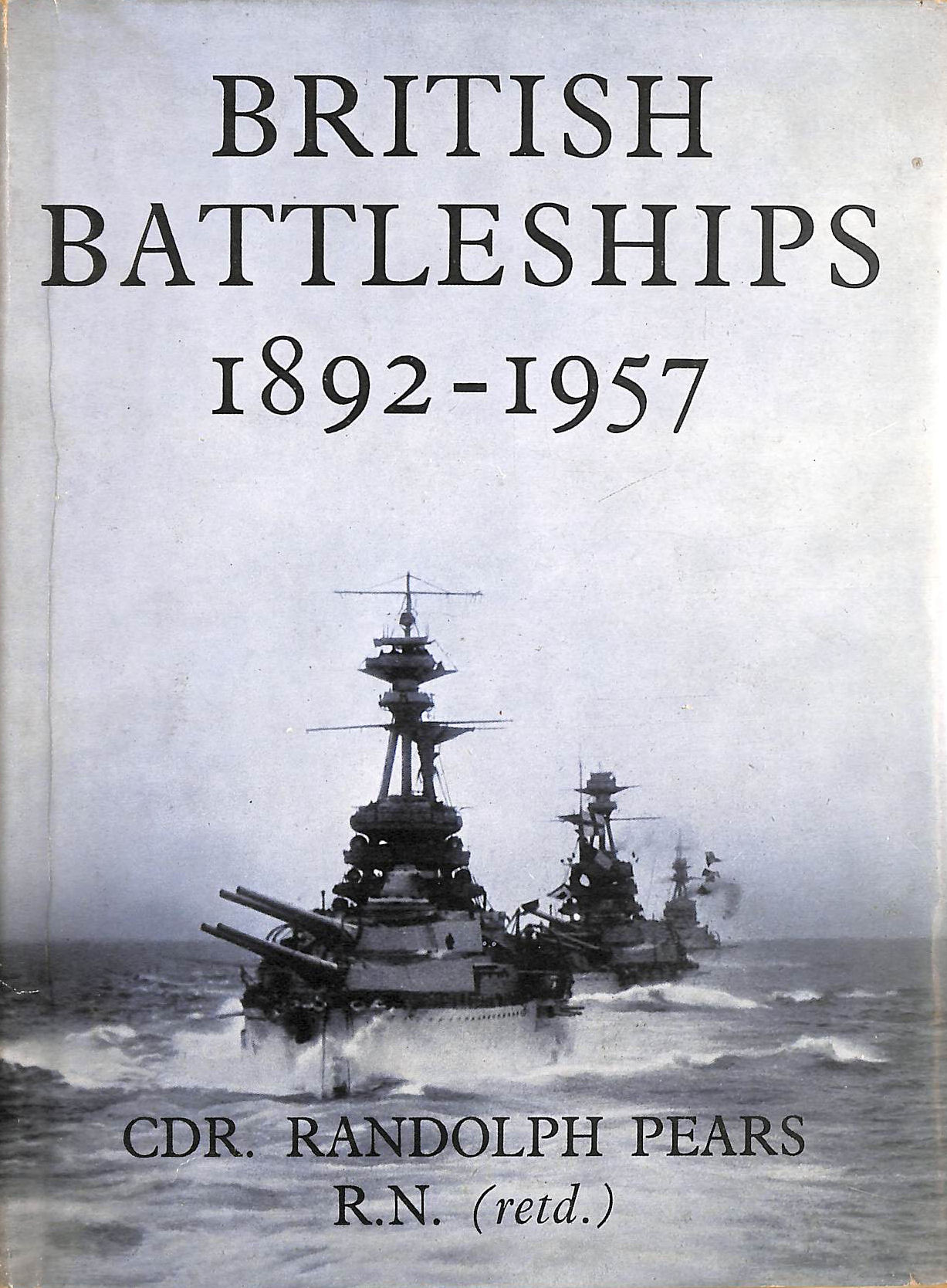Image for British Battleships, 1892-1957: The Great Days of the Fleets