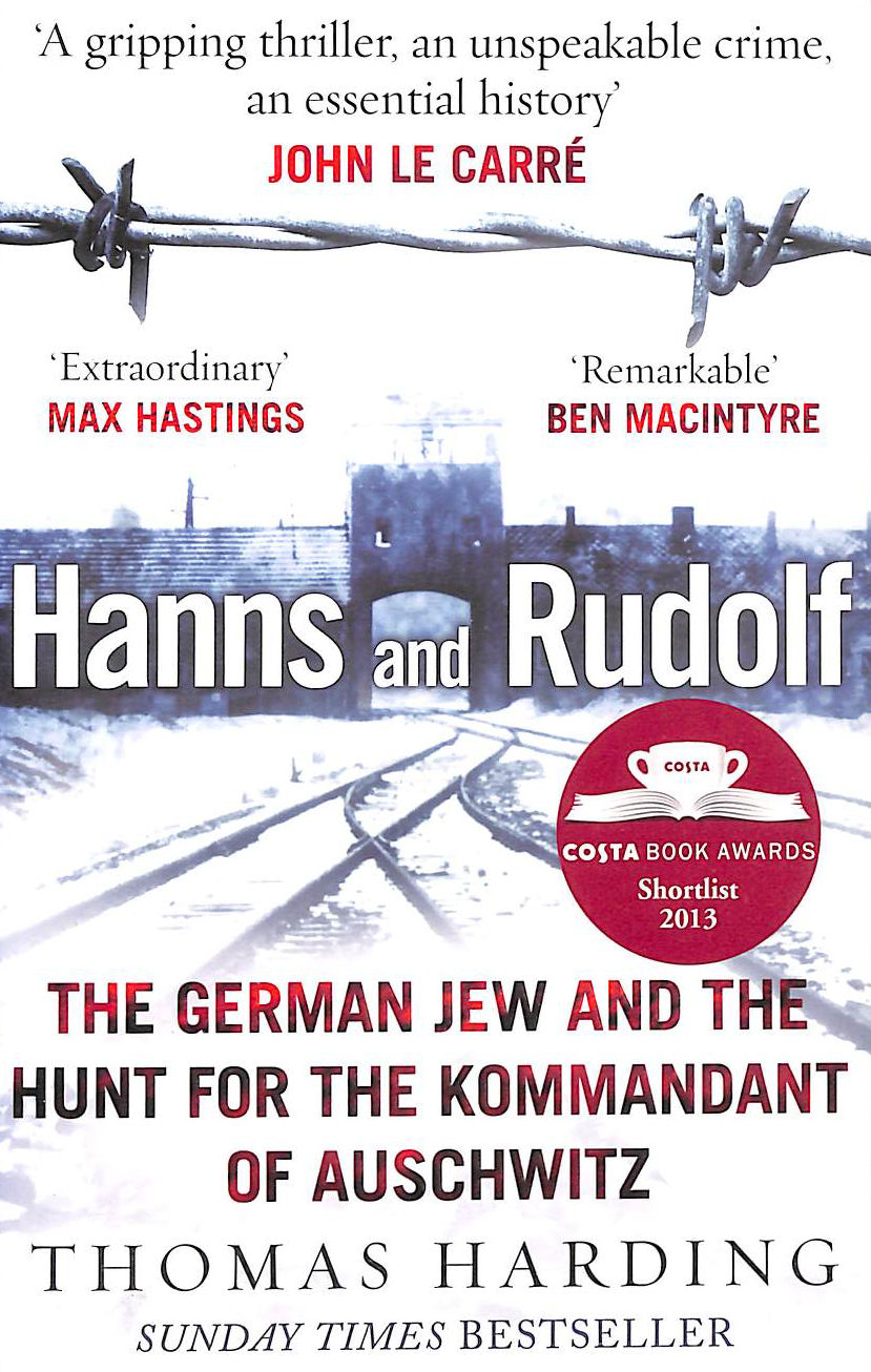 Image for Hanns and Rudolf: The German Jew and the Hunt for the Kommandant of Auschwitz