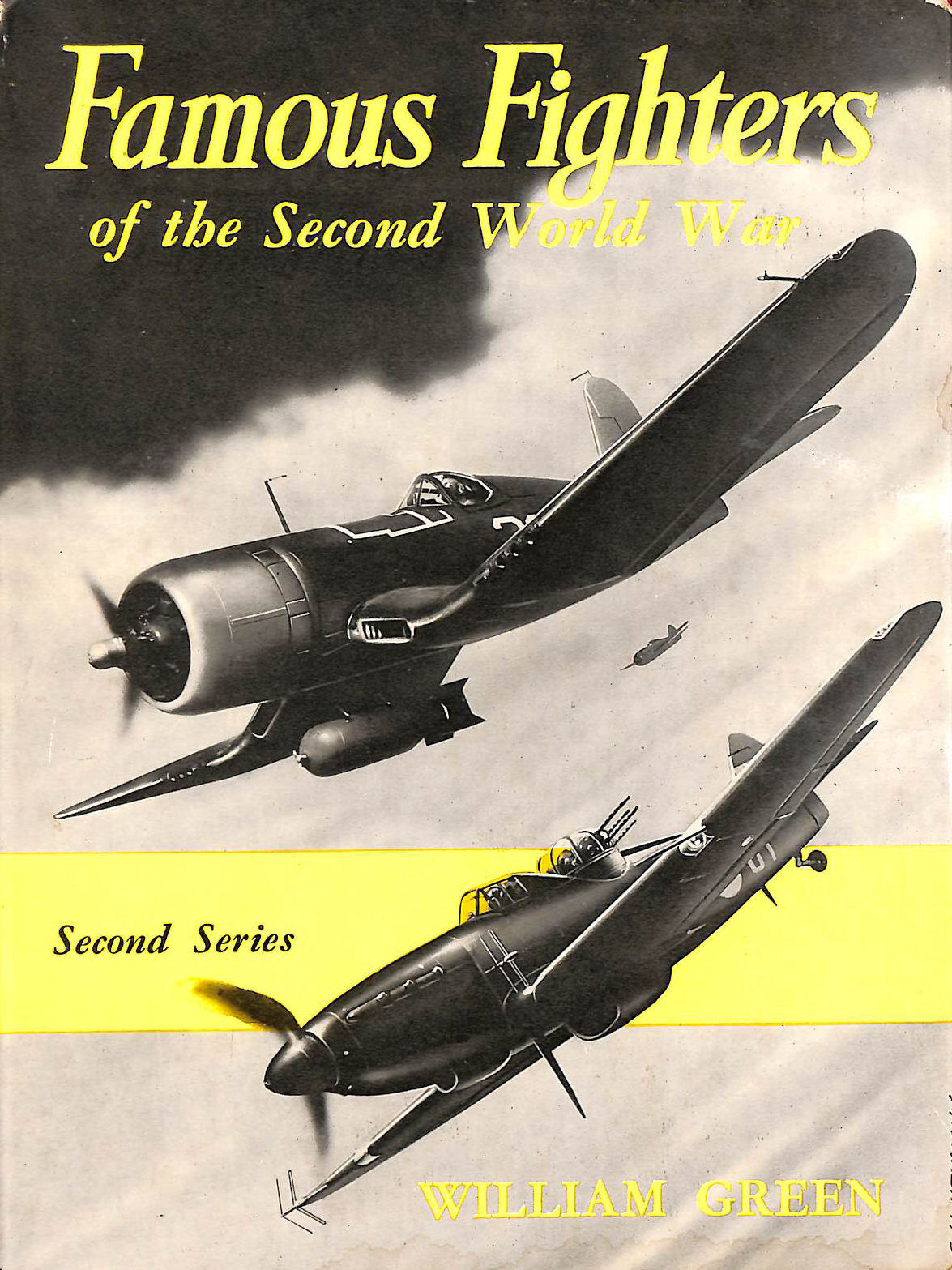 Image for Famous Fighters of the Second World War. Second Series.