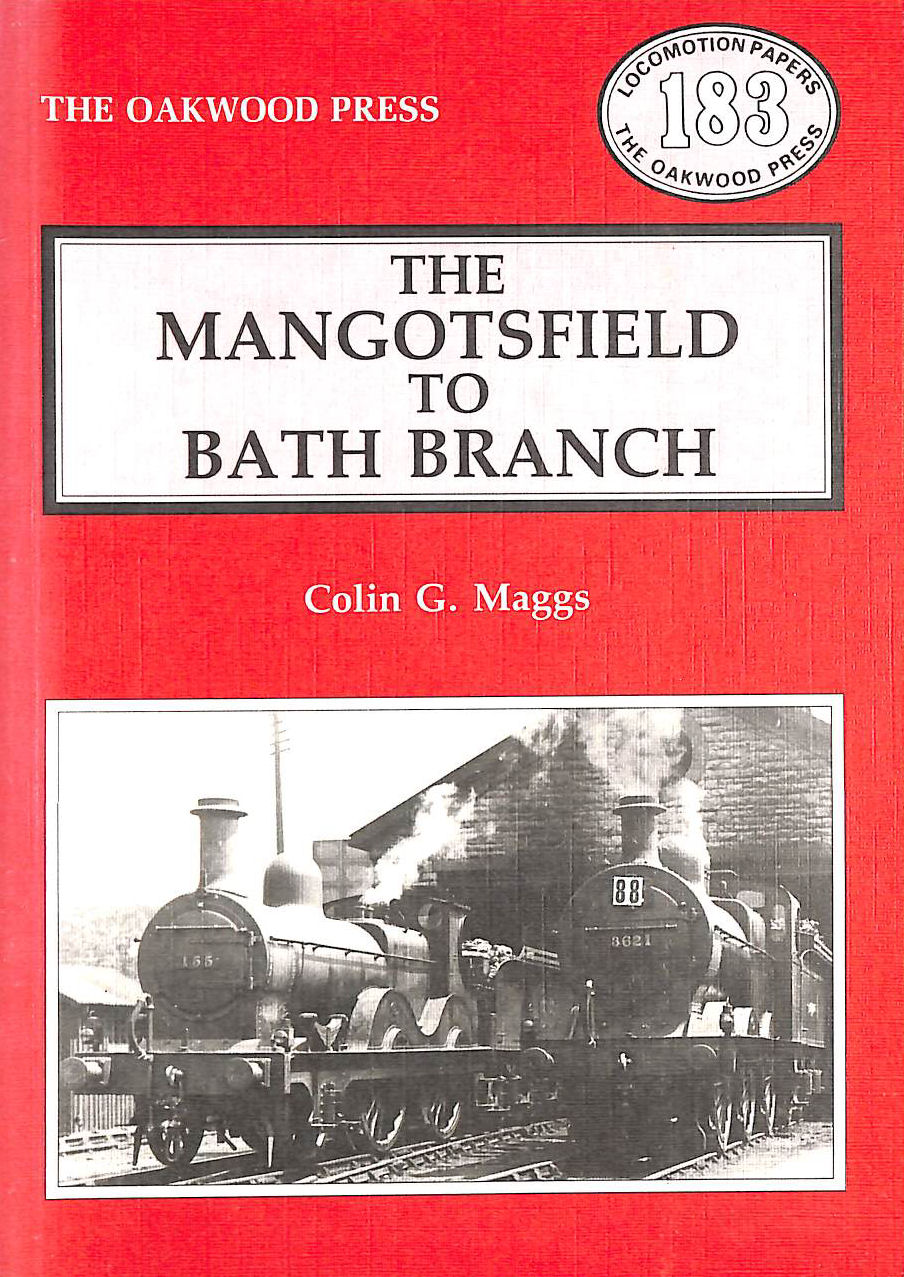 Image for The Mangotsfield to Bath Branch (Locomotion Papers)