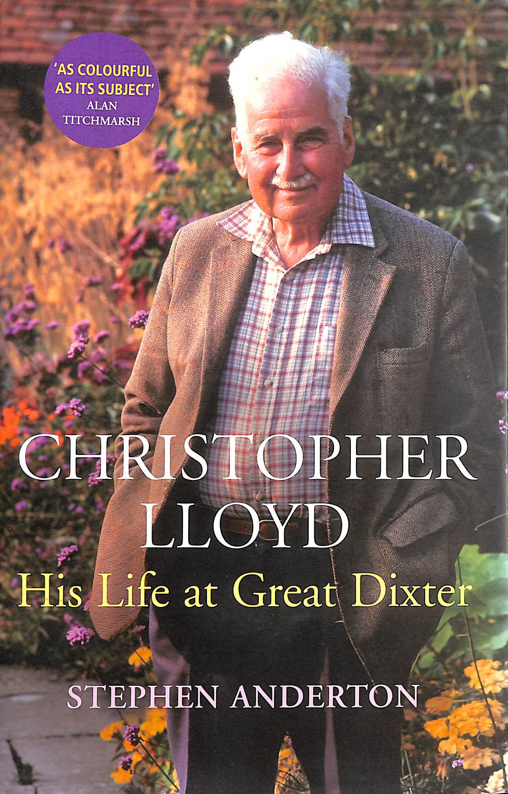 Image for Christopher Lloyd: His Life at Great Dixter
