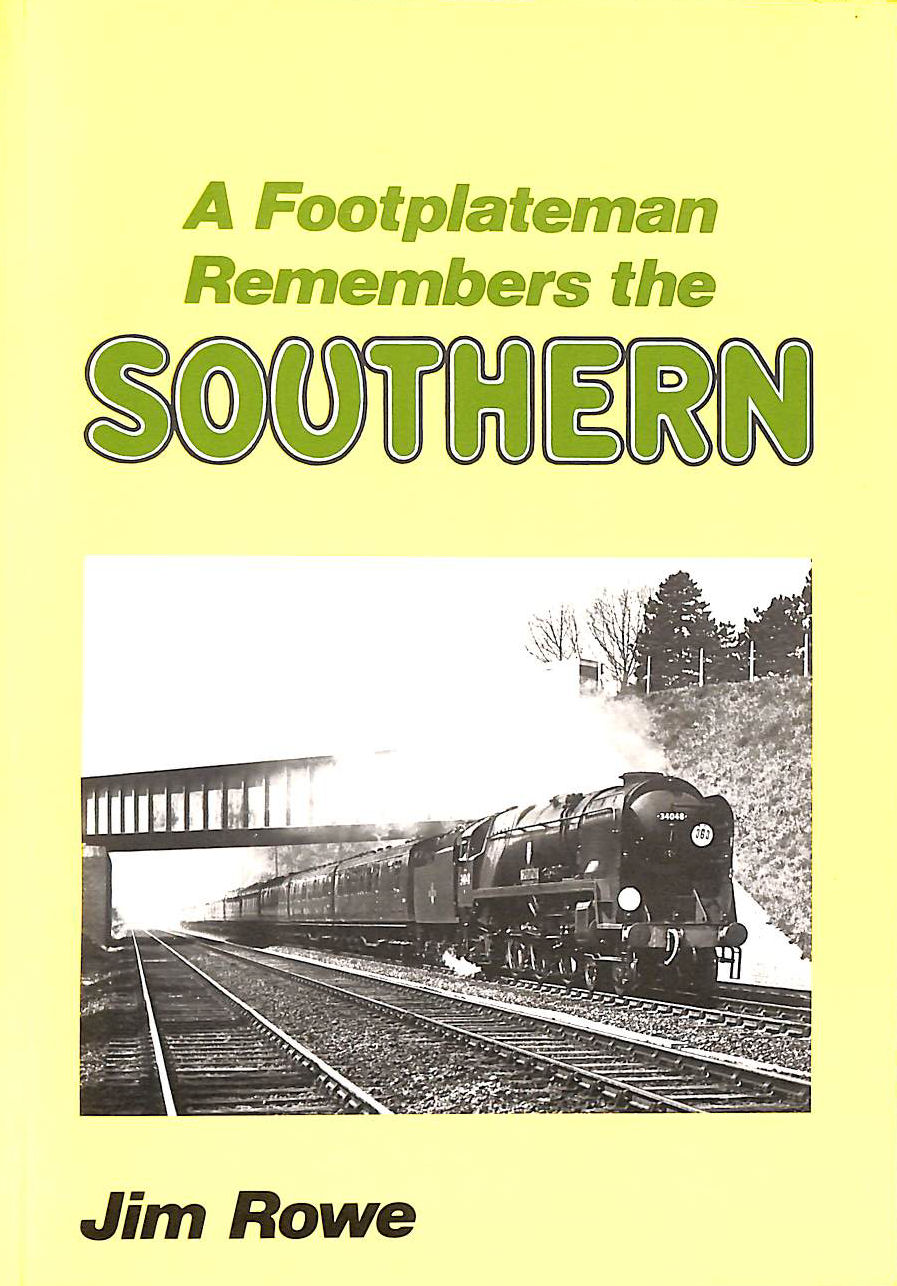 Image for A Footplateman Remembers the Southern