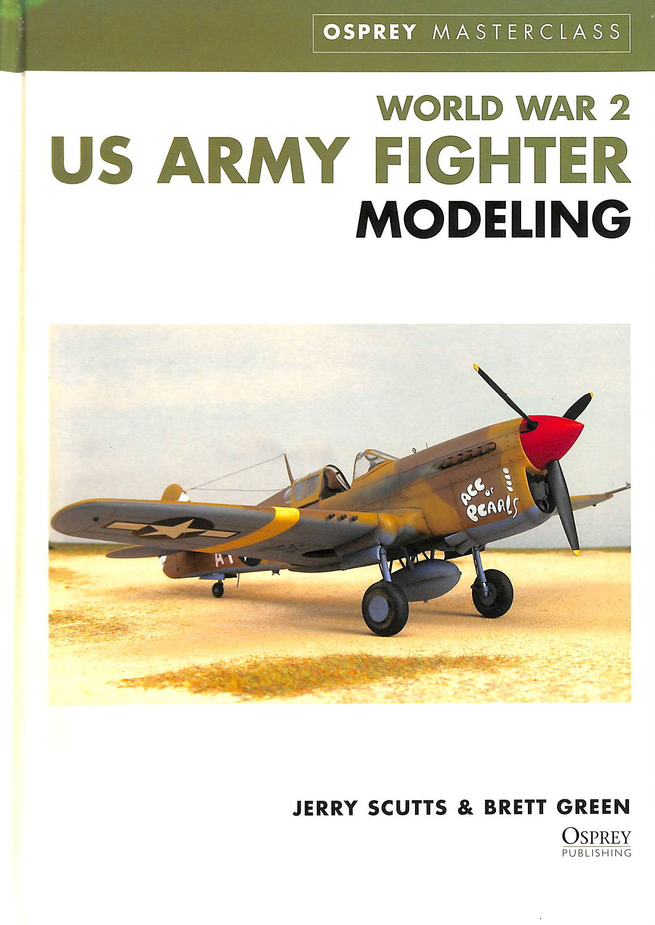 Image for World War 2 US Army Fighter Modeling (Modelling Masterclass)