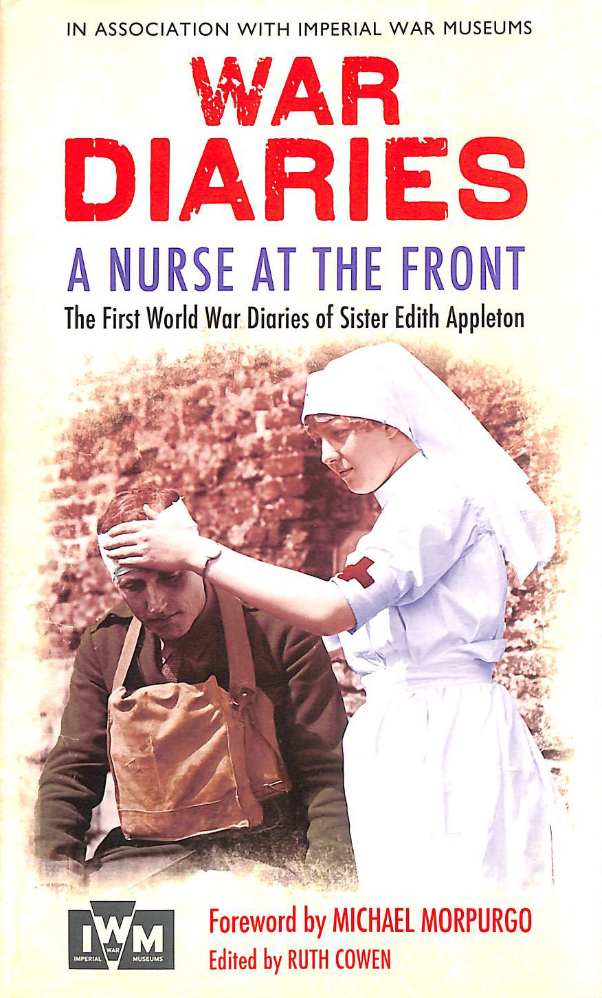 Image for A Nurse at the Front: The First World War Diaries of Sister Edith Appleton