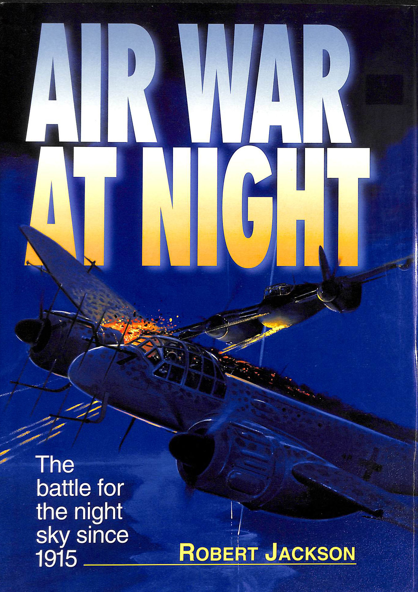 Image for Air War at Night: The Battle for the Night Sky Since 1915