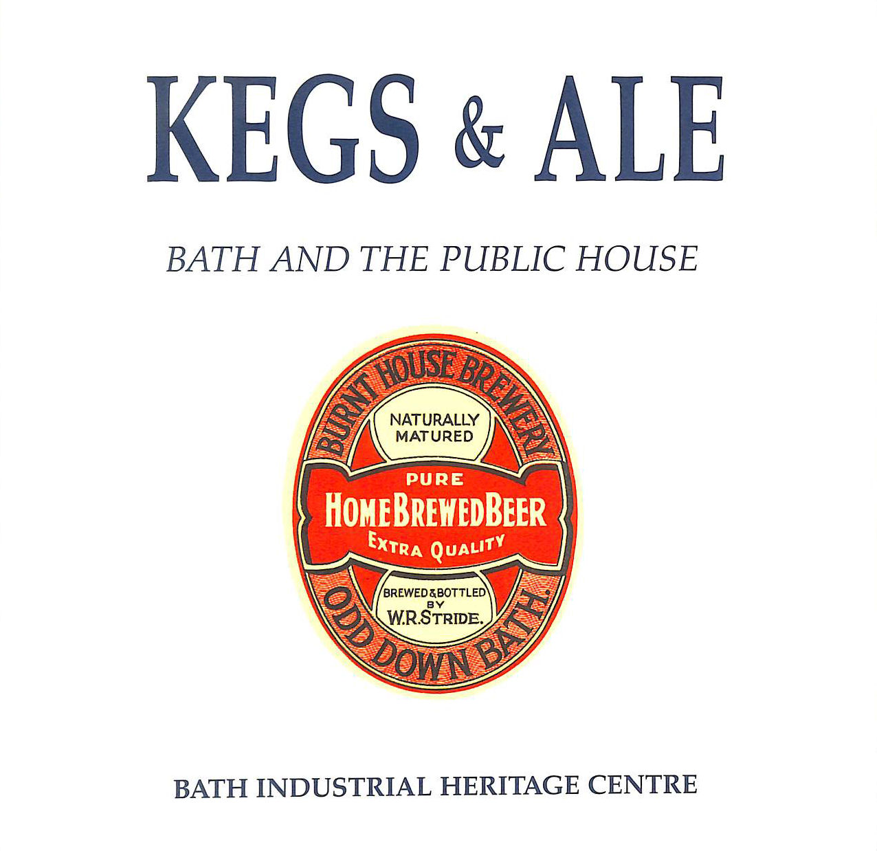 Image for Kegs and Ale: Bath and the Public House
