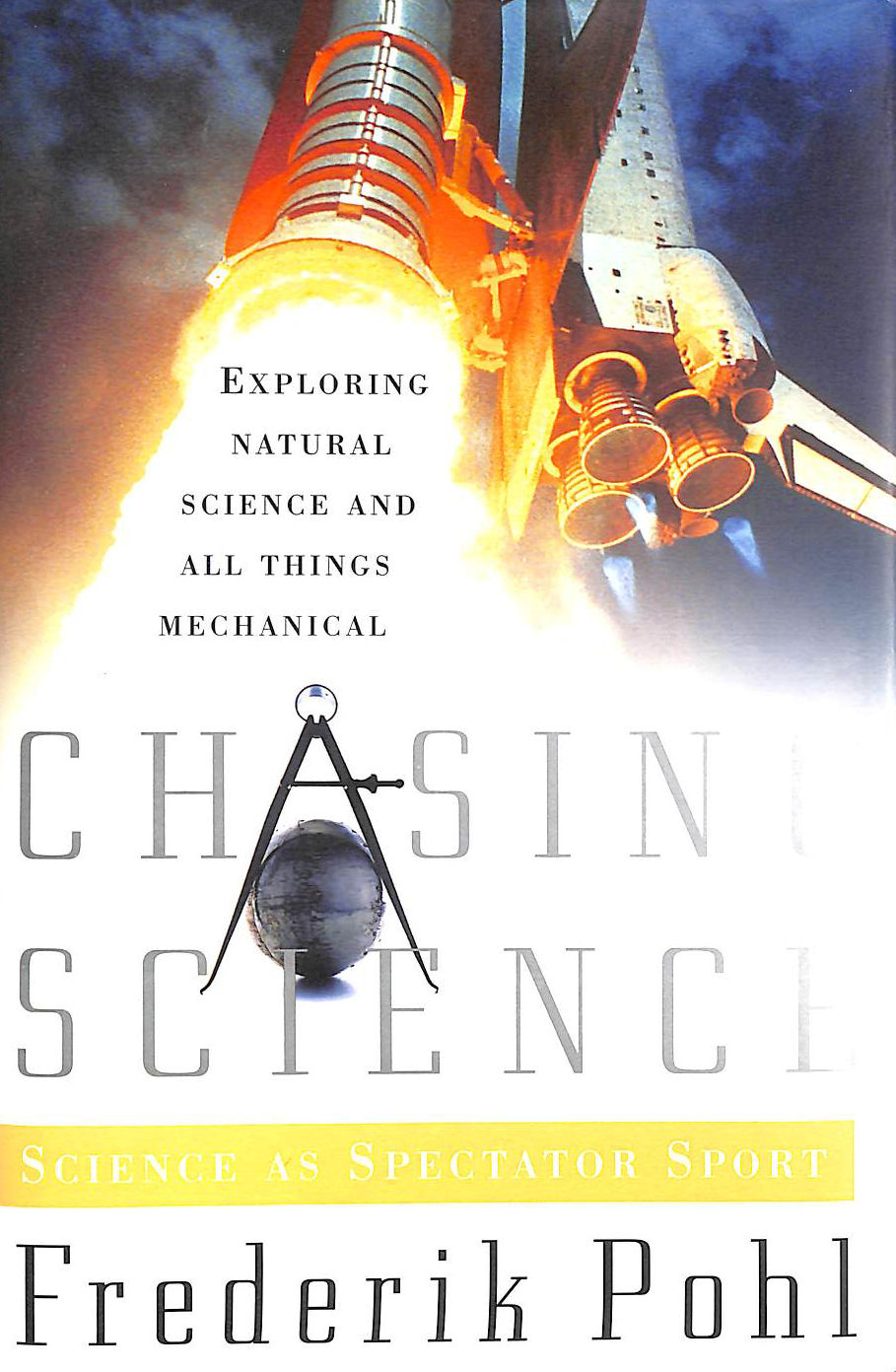 Image for Chasing Science: Science as Spectator Sport