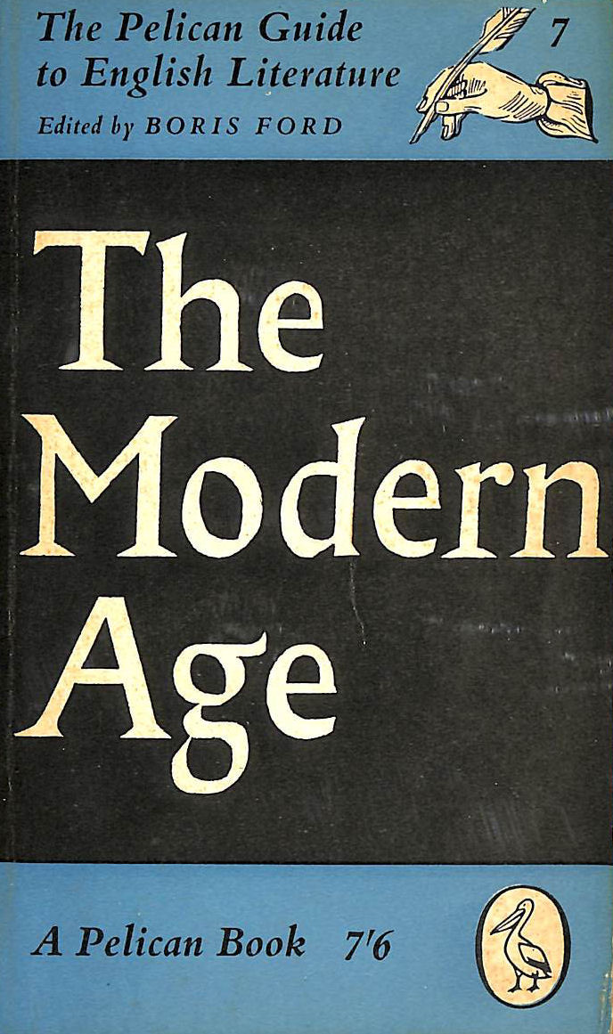 Image for The modern age (Pelican guide to English literature-vol.7)