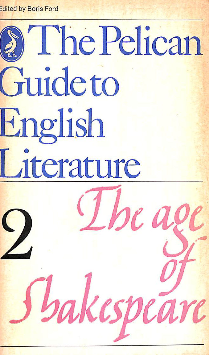 Image for The Pelican Guide to English Literature, Volume 2: The Age of Shakespeare