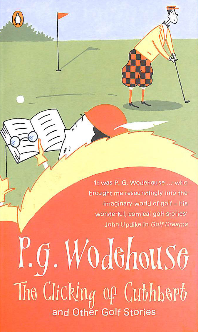 Image for The Clicking Of Cuthbert And Other Golf Stories