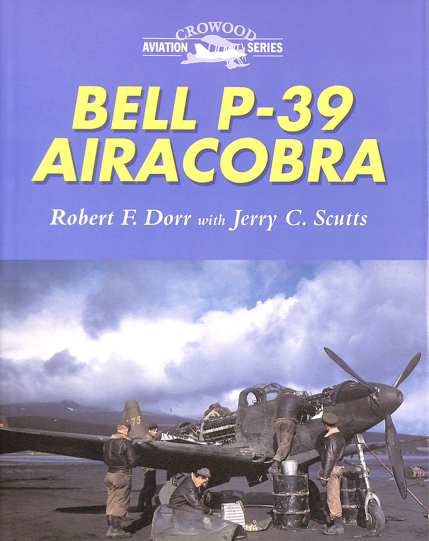 Image for Bell P-39 Airacobra (Crowood Aviation)