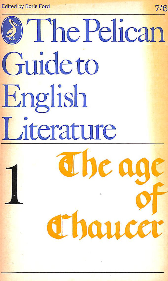 Image for The Age Of Chaucer, Volume I Of The Pelican Guide To English Literature