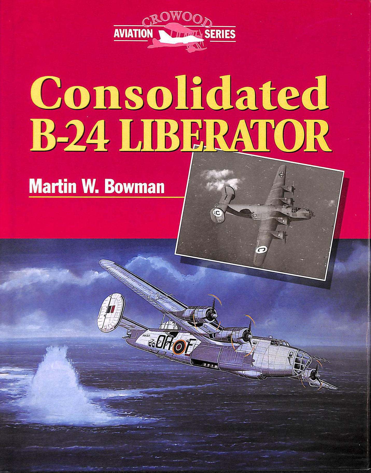 Image for Consolidated B-24 Liberator (Crowood Aviation)