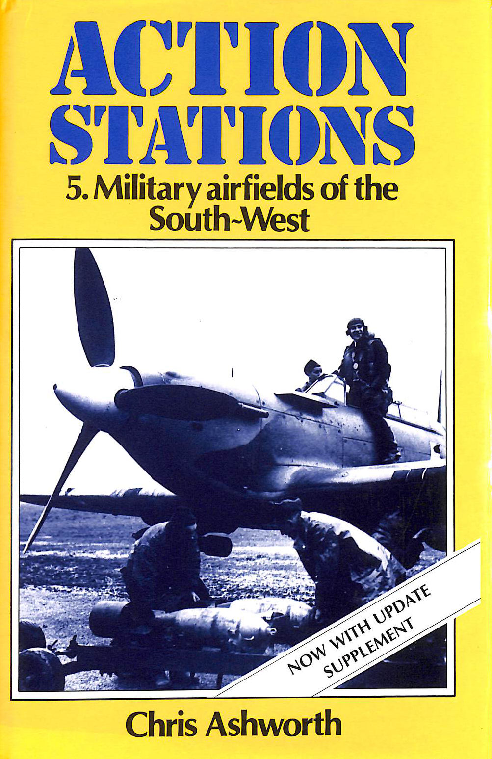 Image for Action Stations: Military Airfields of the South-west v. 5