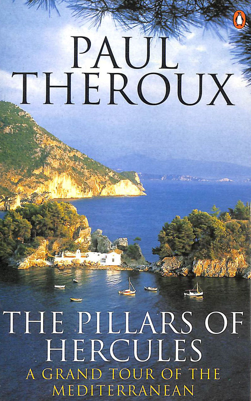 Image for The Pillars of Hercules: A Grand Tour of the Mediterranean