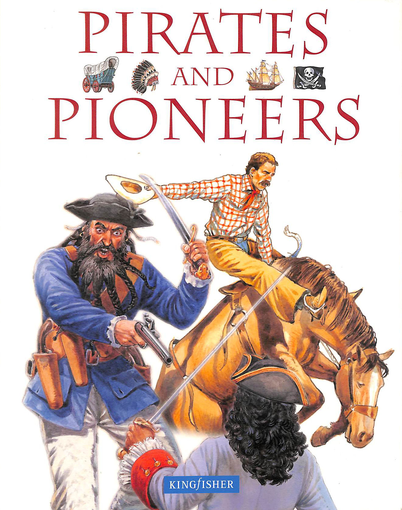 Image for Pirates and Pioneers (Illustrated)