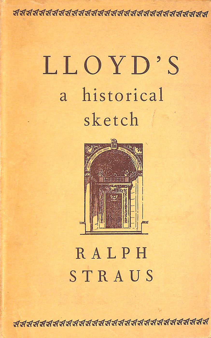 Image for Lloyd's: A Historical Sketch