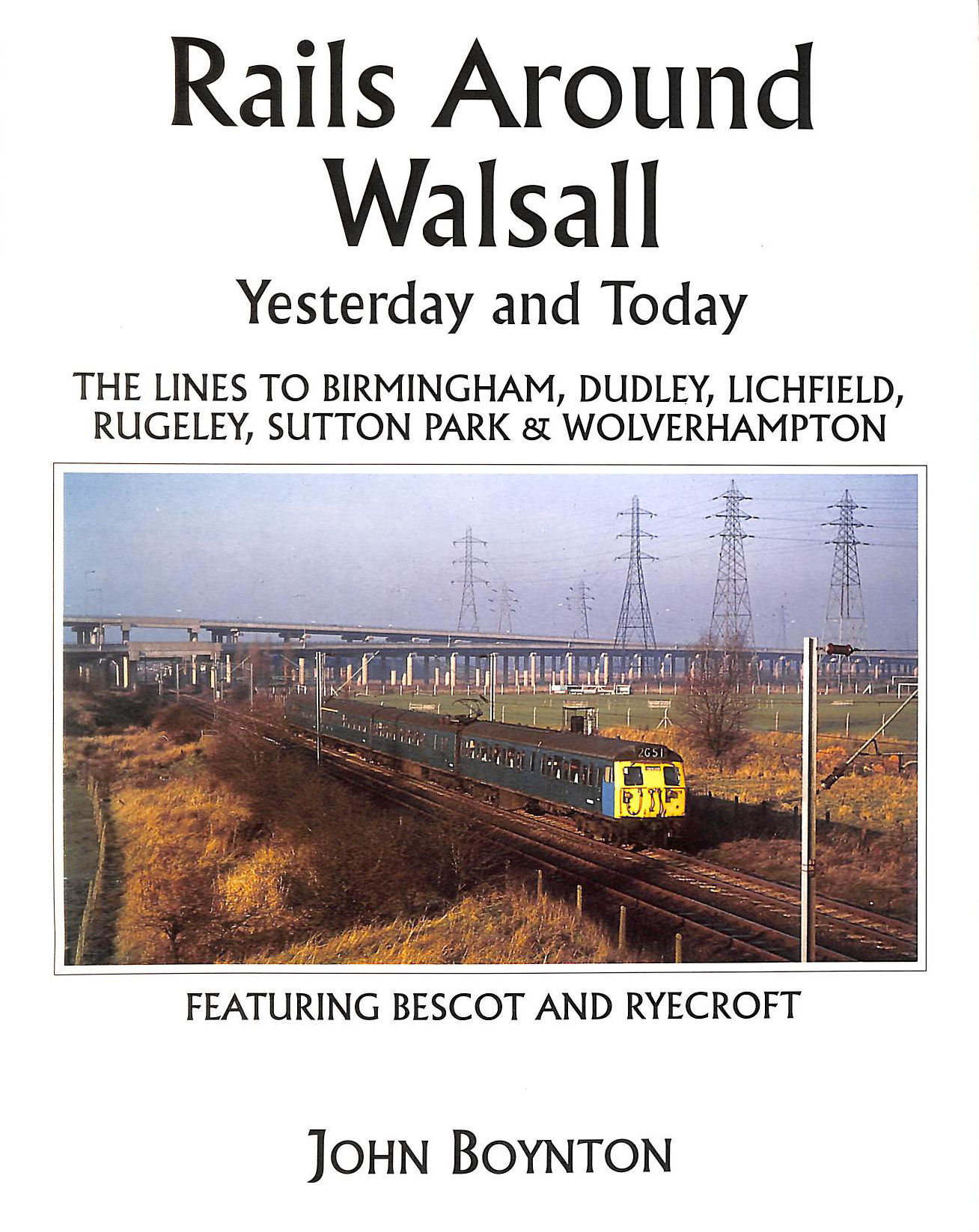 Image for Rails Around Walsall