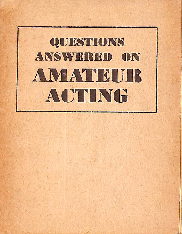 Image for Questions Answered On Amateur Acting