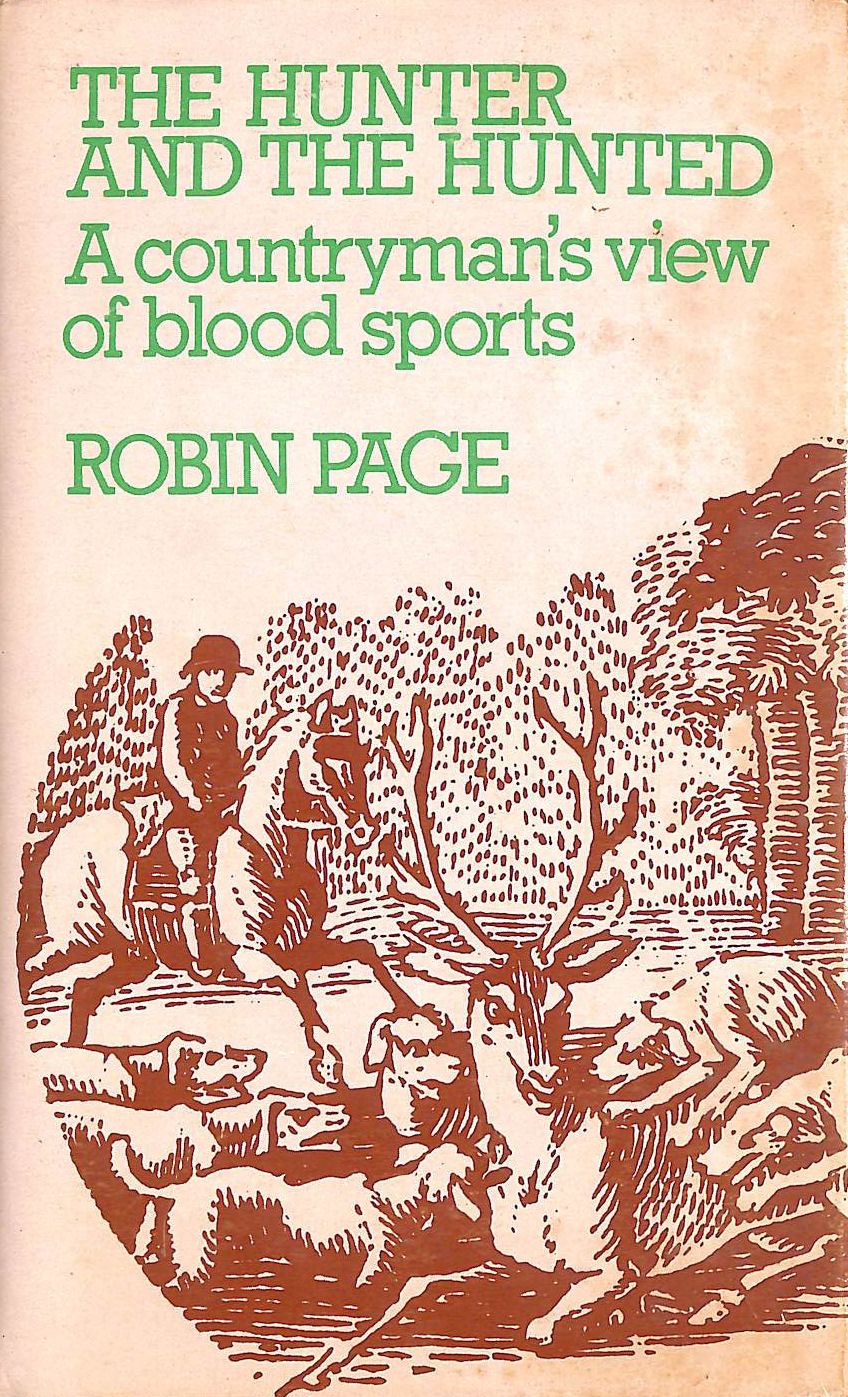 Image for Hunter and the Hunted: Countryman's View of Blood Sports