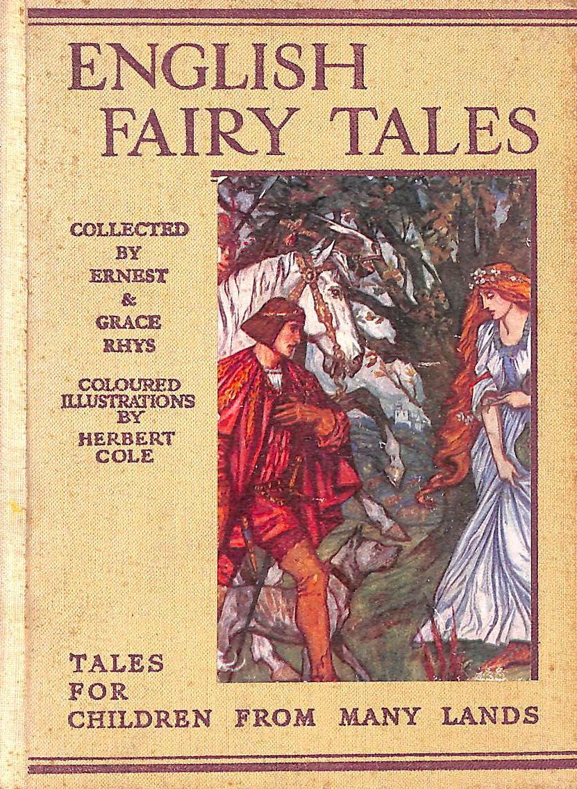 Image for English Fairy Tales ... With coloured illustrations by Herbert Cole and R. Anning Bell