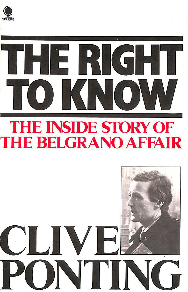 Image for The Right to Know: The Inside Story of the Belgrano Affair