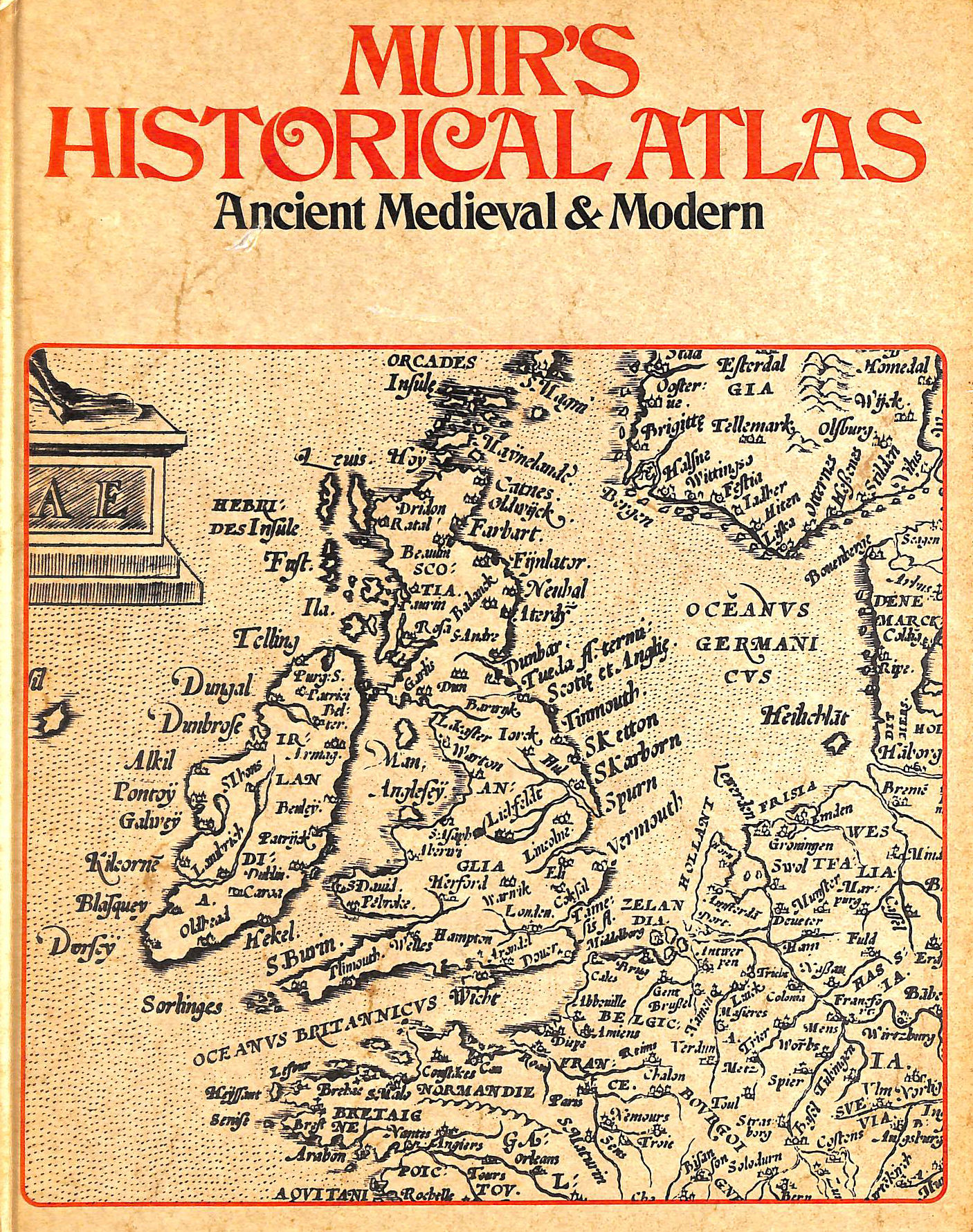 Image for Muir's Historical Atlas: Ancient Medieval and Modern