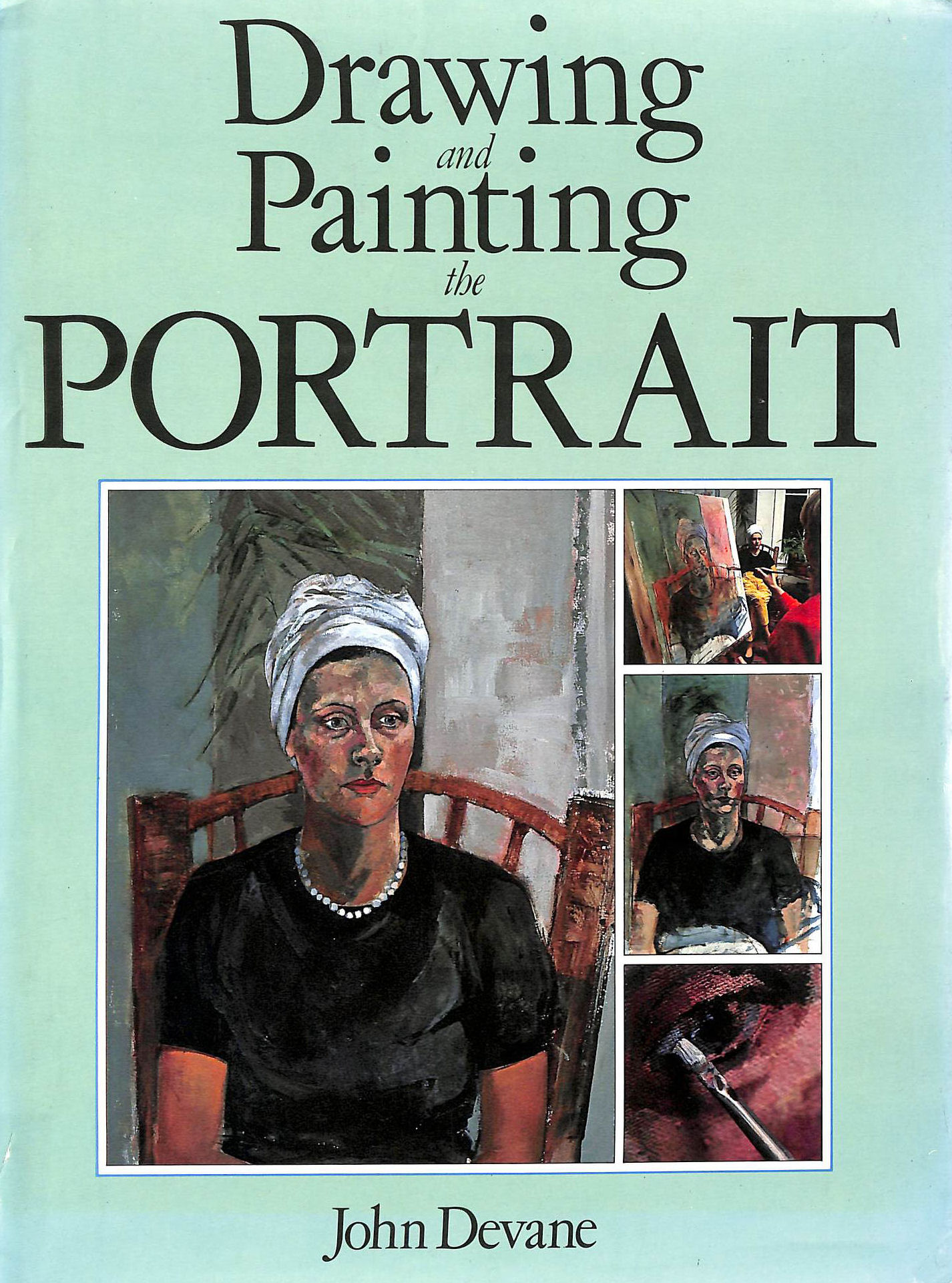 Image for Drawing and Painting the Portrait