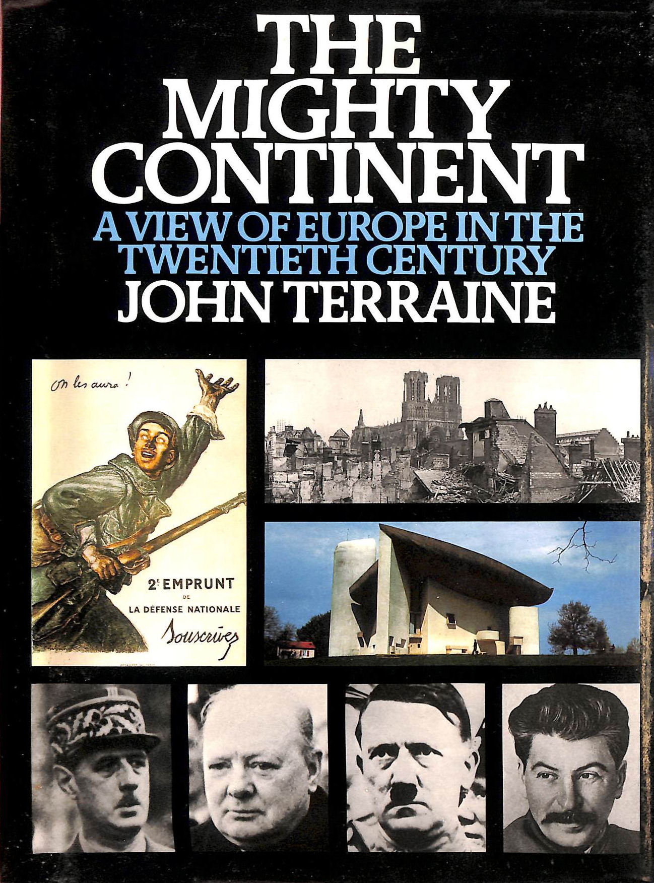 Image for Mighty Continent: View of Europe in the Twentieth Century