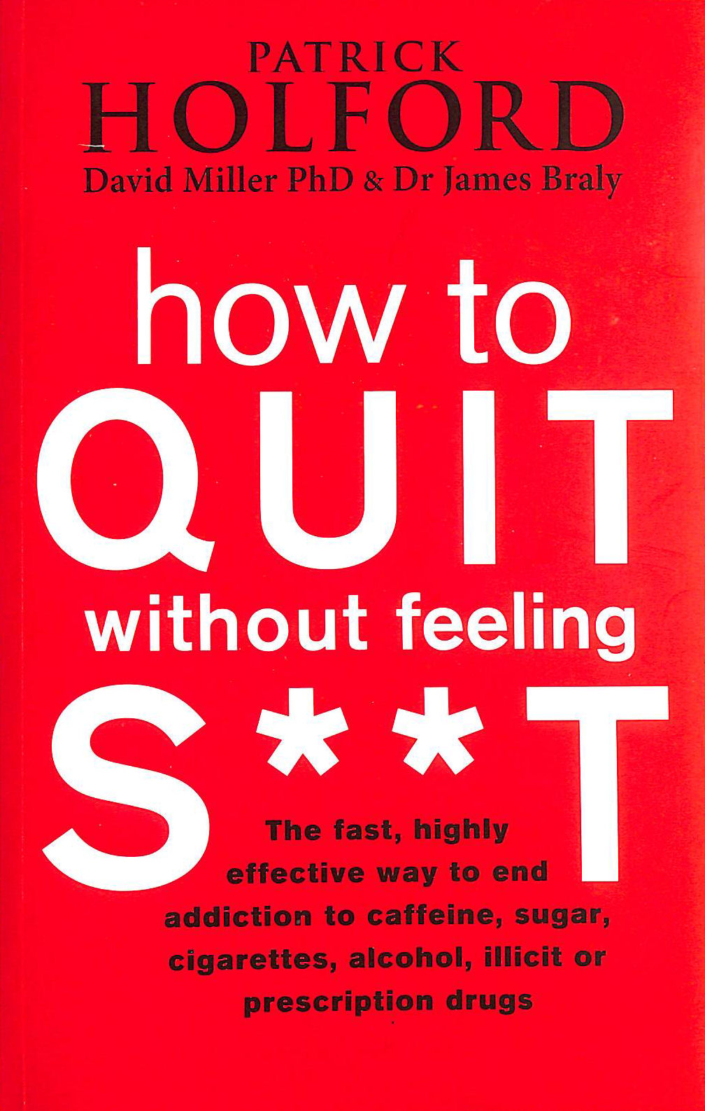 Image for How to Quit Without Feeling S**t