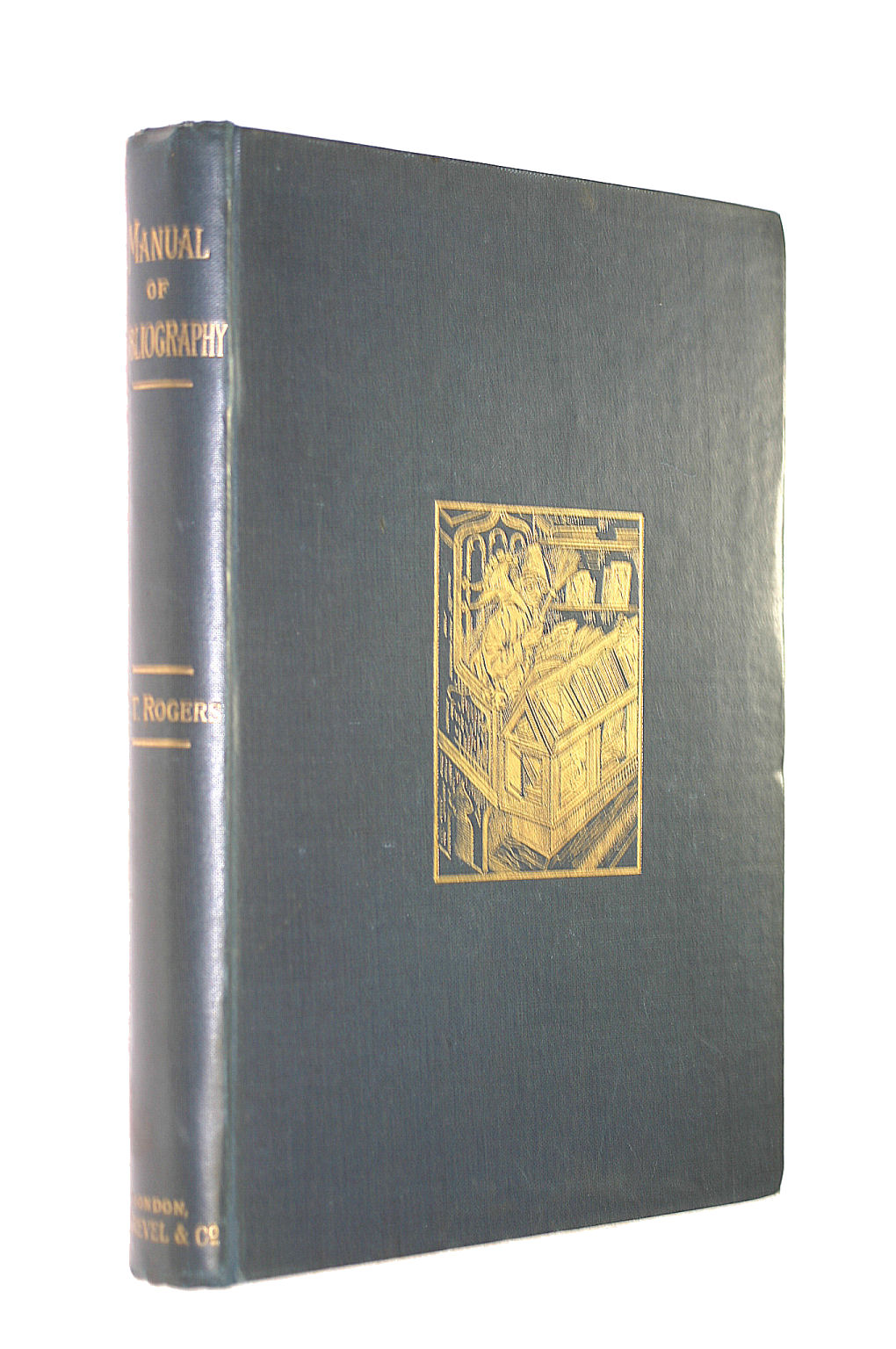 Image for A Manual of Bibliography Being An Introduction to the Knowledge of Books, Library Management, and the Art of Cataloguing