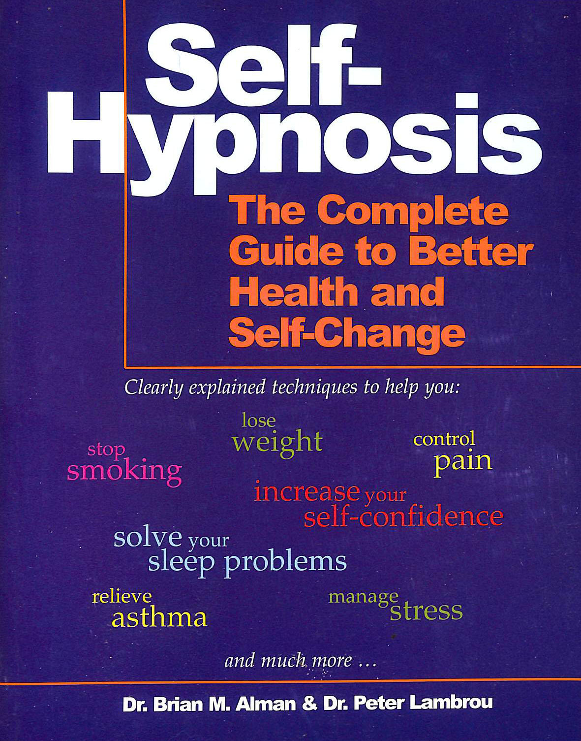 Image for Self-Hypnosis: The Complete Guide to Better Health and Self-change