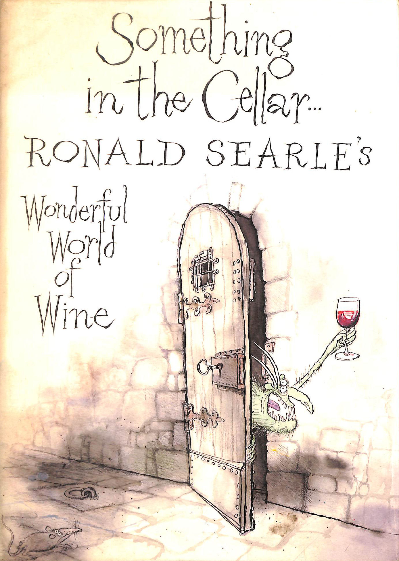 Image for Something in the Cellar (Ronald Searle's Wonderful World of Wine)