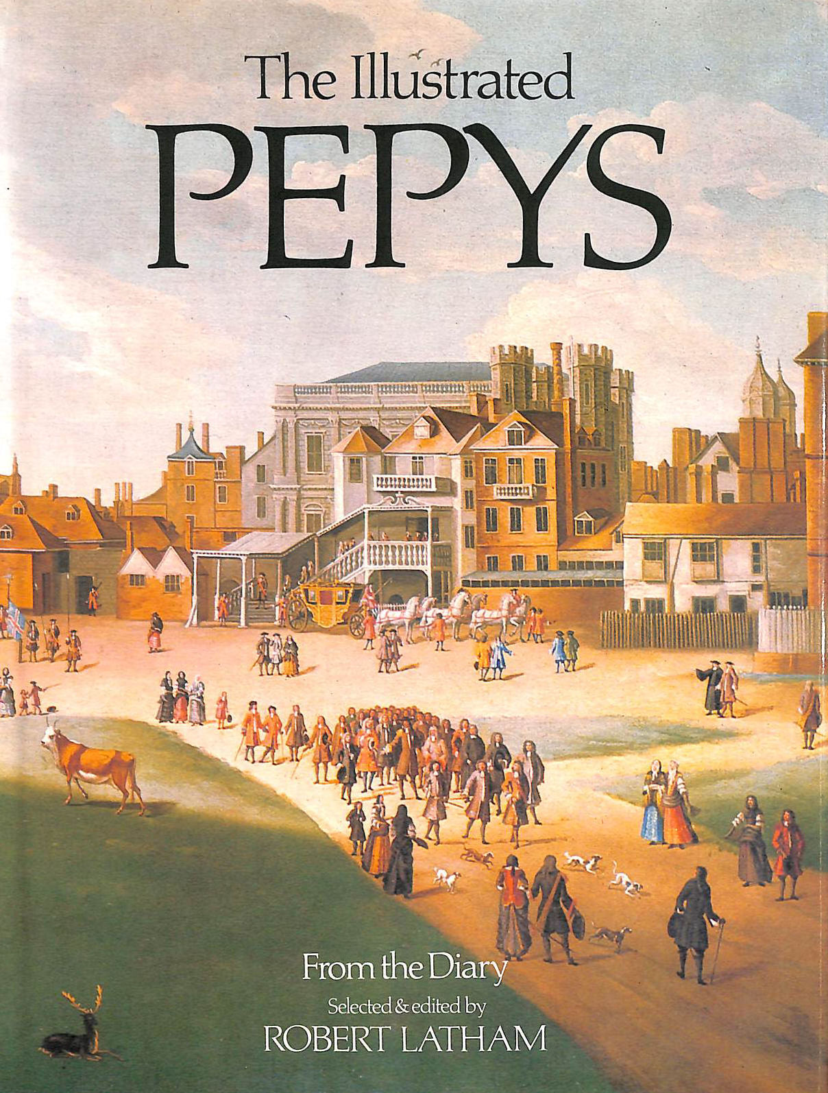 Image for The Illustrated Pepys. Extracts From The Diary