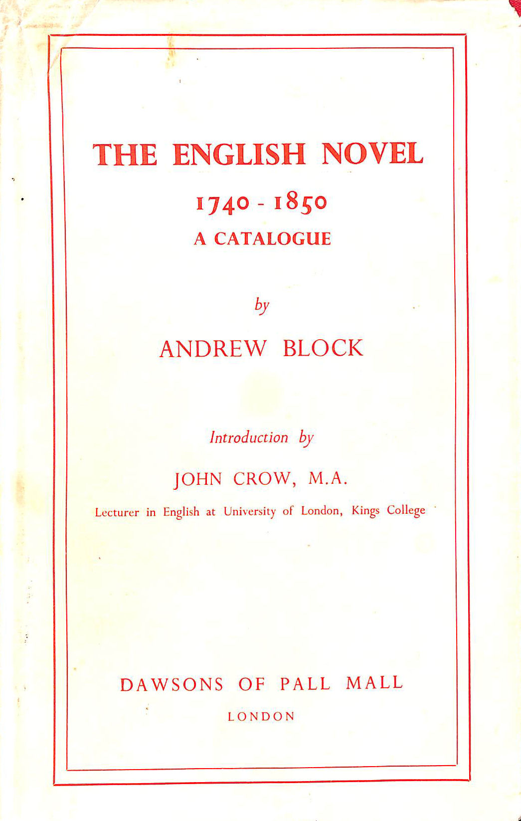 Image for English Novel, 1740-1850: Catalogue Including Prose, Romances, Short Stories and Translations of Foreign Fiction