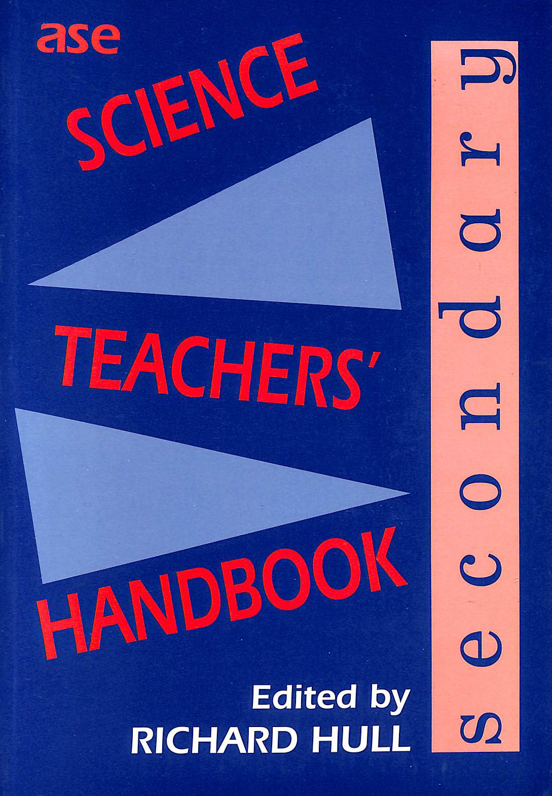 Image for ASE Secondary Science Teachers' Handbook