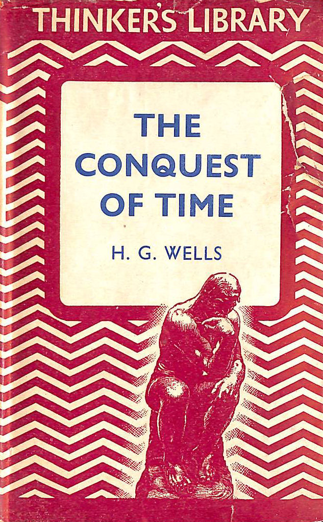 "Image for ... The conquest of time ( "" The Thinker's library "" )"