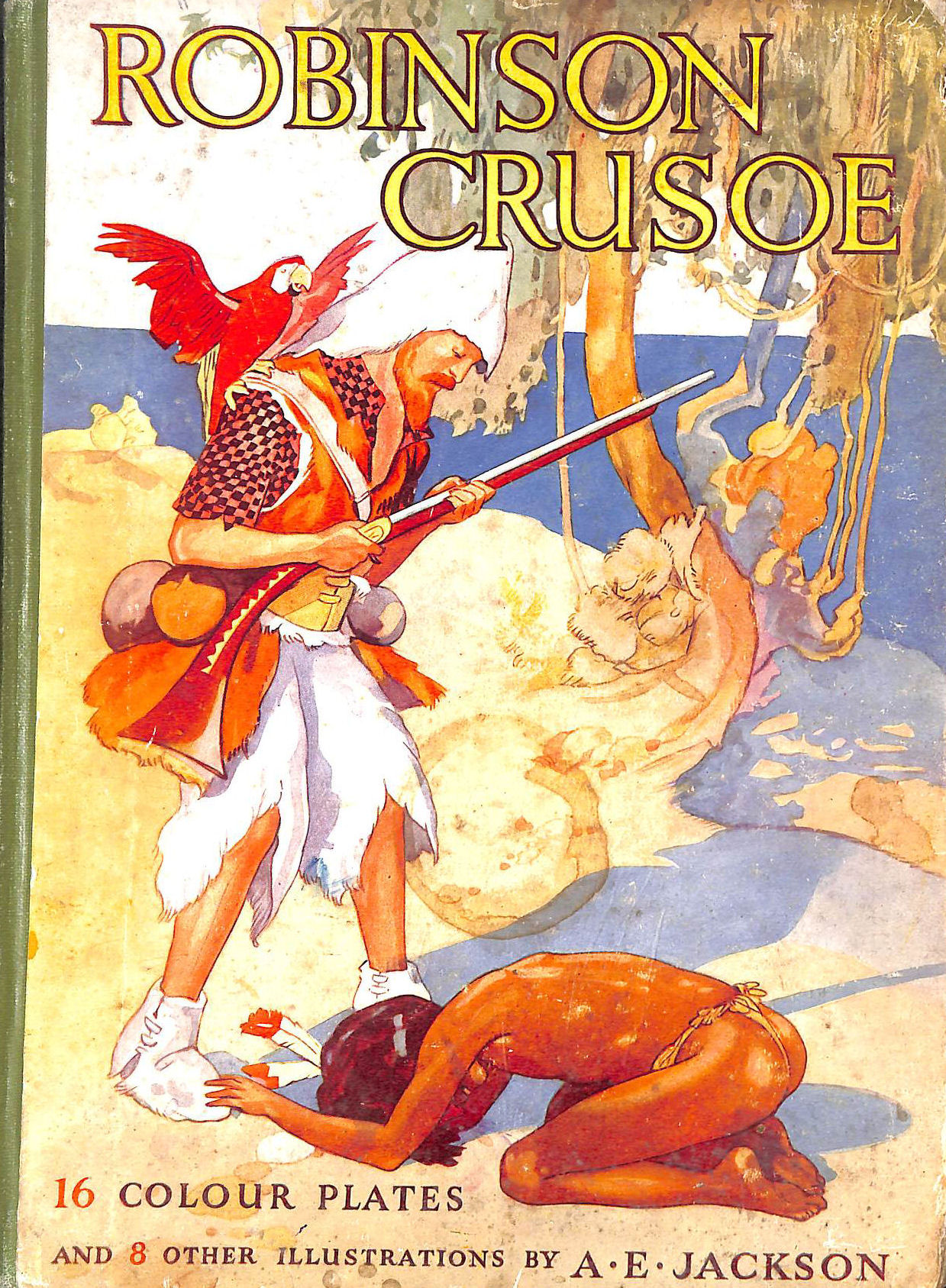 Image for The Adventures of Robinson Crusoe ... With 24 colour plates by A. E. Jackson