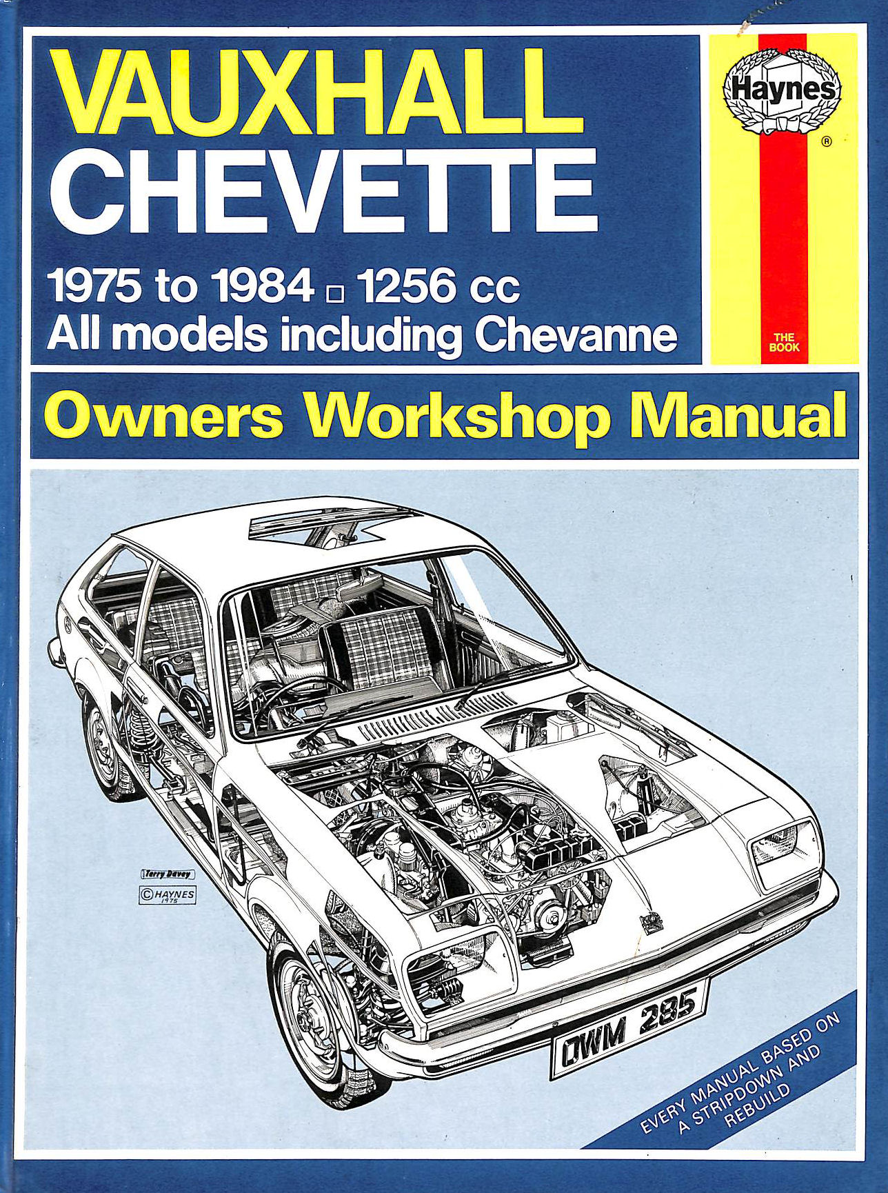 Image for Vauxhall Chevette 1256c.c., 1975-84 Owner's Workshop Manual (Service & repair manuals)