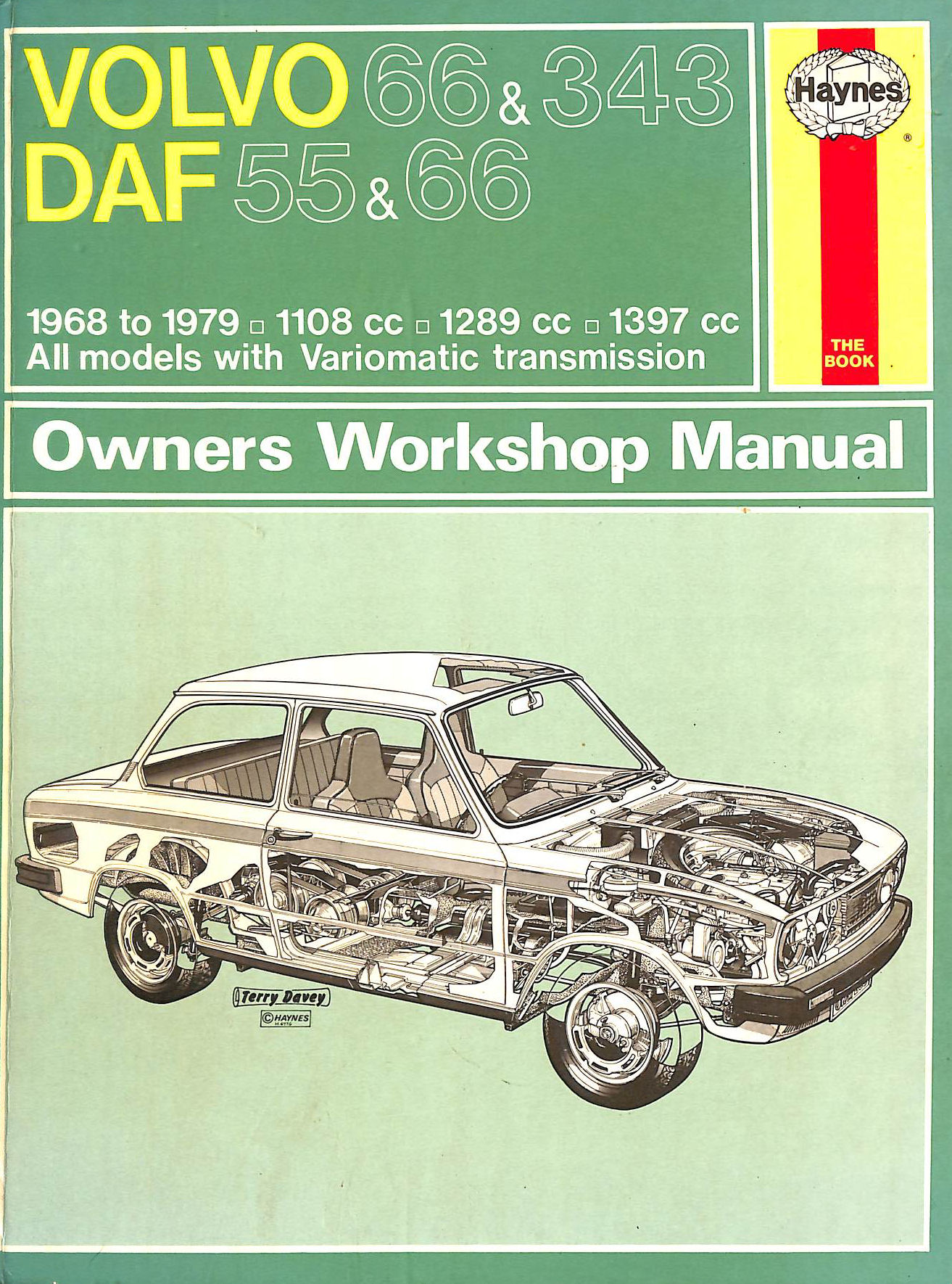Image for Volvo 66 and 343 and Daf 55 and 66 Owner's Workshop Manual (Service & repair manuals)