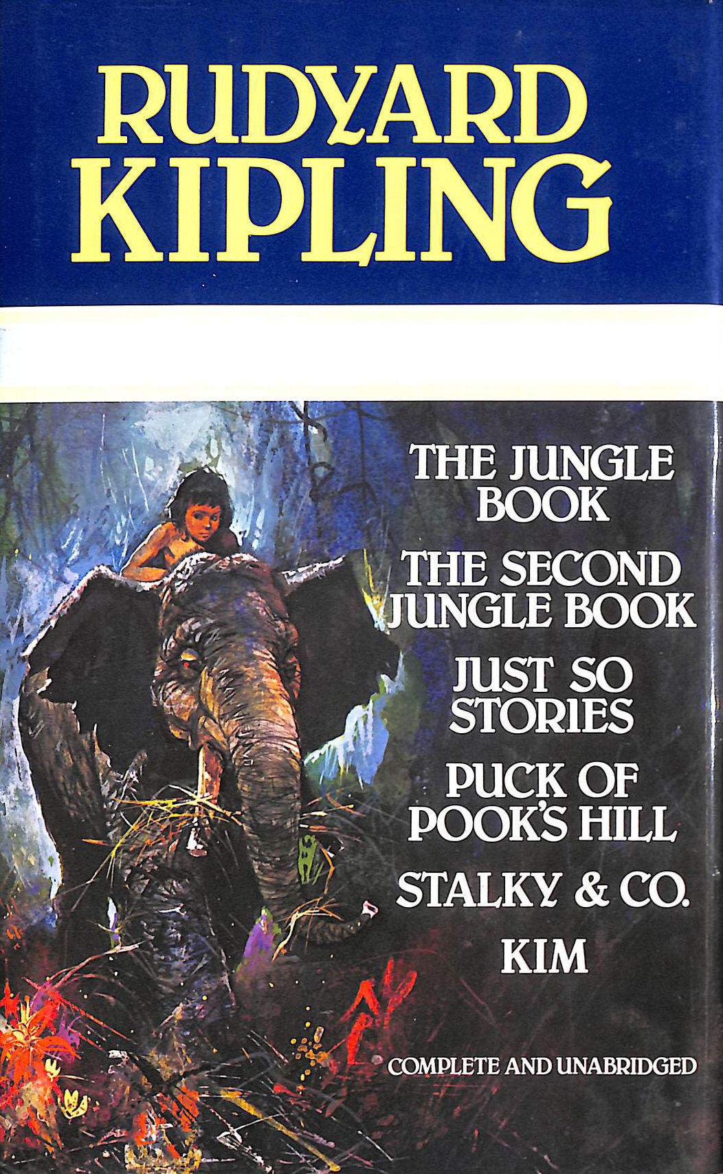 Image for Kipling Omnibus (The Jungle Book/The Second Jungle Book/Just So Stories/ Puck of Pook's Hill/ Stalky & Co./ Kim)