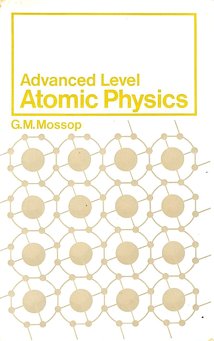 Image for Advanced Level Atomic Physics