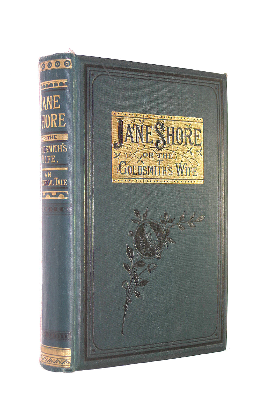 Image for Jane Shore; or, The Goldsmith's Wife: an Historical Tale