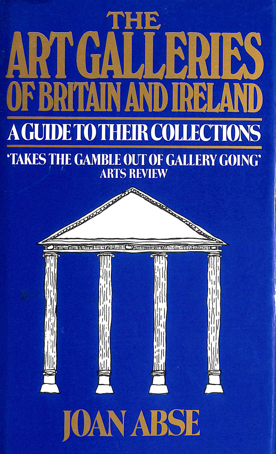 Image for The Art Galleries of Britain and Ireland
