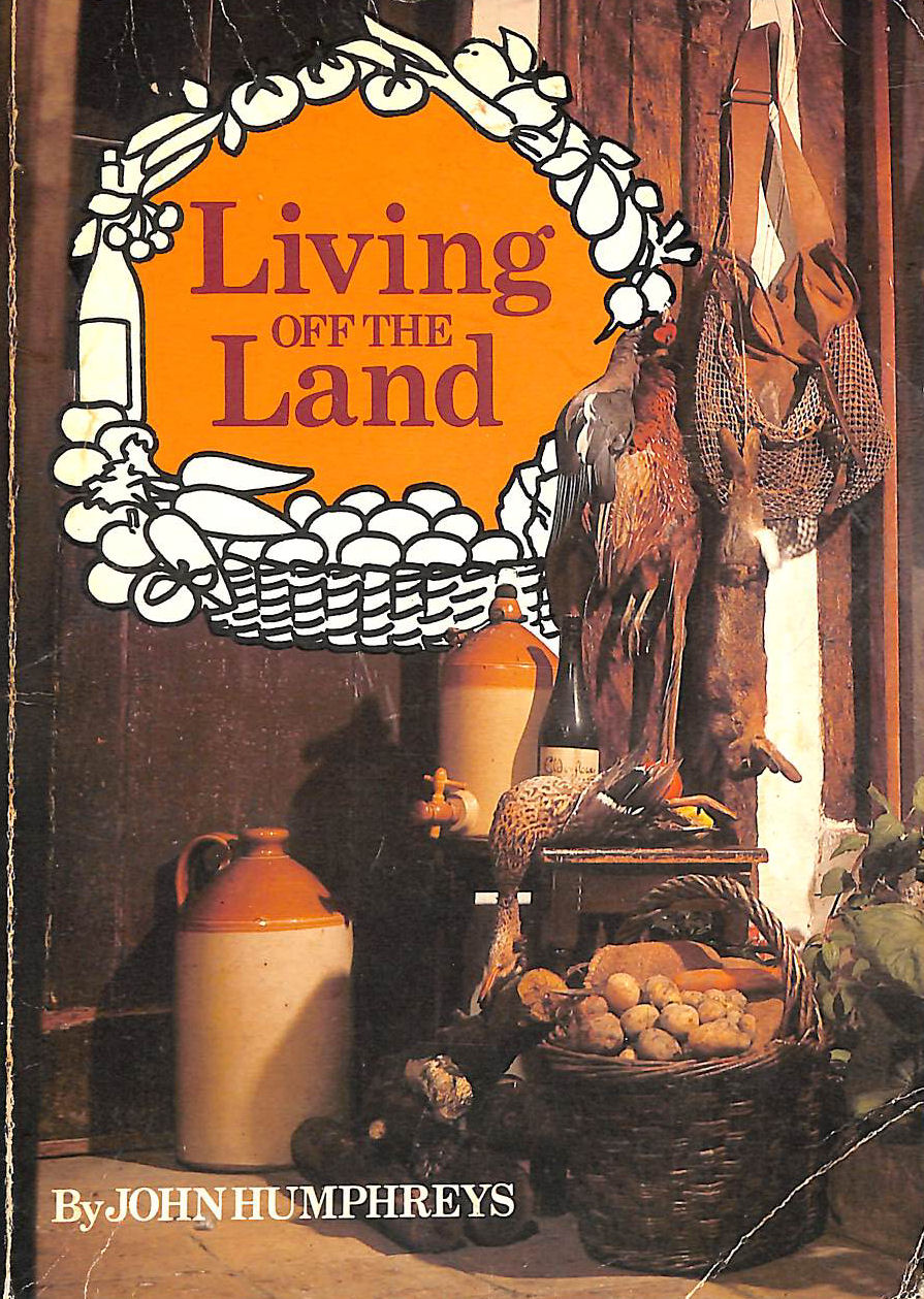 Image for Living Off the Land (A 'Shooting times and country magazine' production)