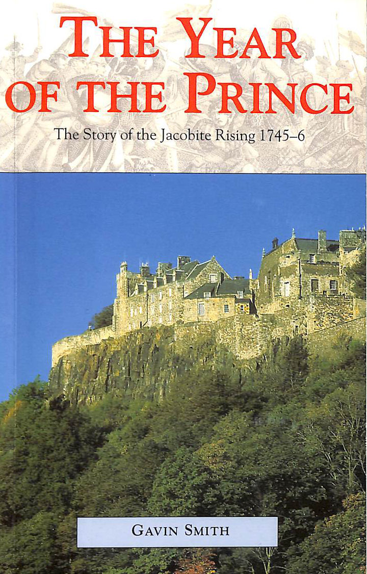 Image for The Year of the Prince: Story of Jacobite Rising, 1745-46