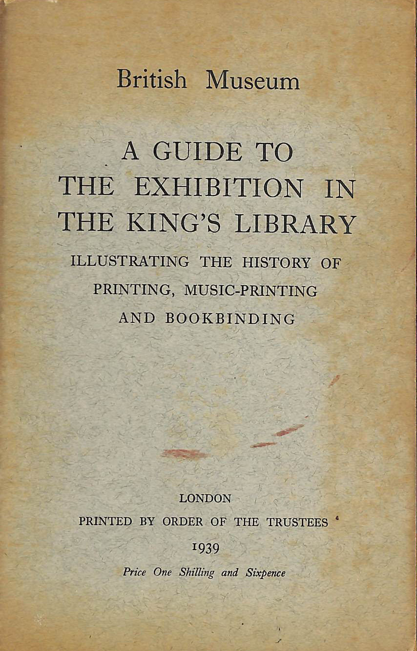 Image for A Guide To The Exhibition In The King'S Library